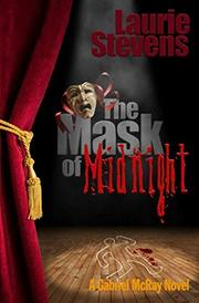 THE MASK OF MIDNIGHT by Laurie Stevens