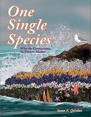 ONE SINGLE SPECIES by Susan E. Quinlan
