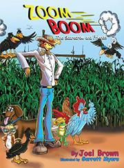 ZOOM BOOM THE SCARECROW AND FRIENDS by Joel  Brown