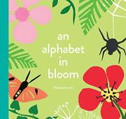 AN ALPHABET IN BLOOM by Nathalie Trovato