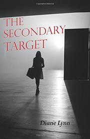The Secondary Target by Diane Lynn