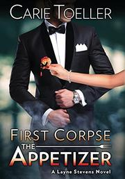 FIRST CORPSE by Carie  Toeller