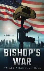 BISHOP'S WAR by Rafael Amadeus  Hines