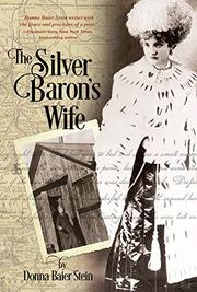 The Silver Baron's Wife by Donna Baier Stein
