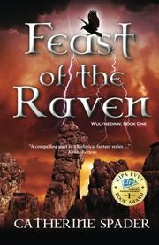 Feast of the Raven by Catherine Spader