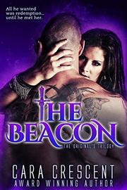 THE BEACON by Cara Crescent