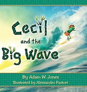 CECIL AND THE BIG WAVE by Adam W. Jones