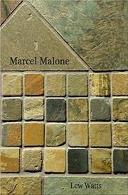 Marcel Malone by Lew Watts