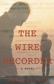 THE WIRE RECORDER by Thomas A. Levitt