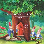 The Gnomes in the Trees by C.L. Collyer