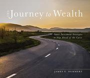 THE JOURNEY TO WEALTH by James E.  Demmert