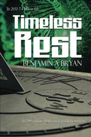 Timeless Rest by Benjamin A. Bryan