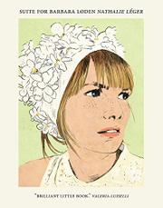 SUITE FOR BARBARA LODEN by Nathalie Léger