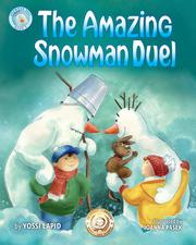 THE AMAZING SNOWMAN DUEL by Yosef Lapid