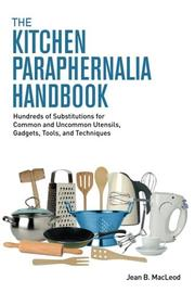 THE KITCHEN PARAPHERNALIA HANDBOOK by Jean B.  MacLeod