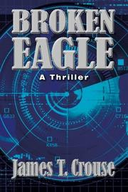 Broken Eagle by James T. Crouse