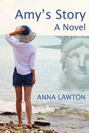 AMY'S STORY by Anna Lawton