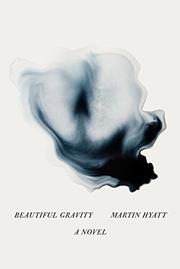 BEAUTIFUL GRAVITY by Martin Hyatt