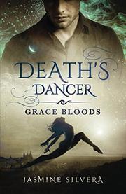 DEATH'S DANCER by Jasmine Silvera