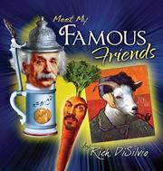 MEET MY FAMOUS FRIENDS by Rich  DiSilvio