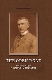 THE OPEN ROAD by George A. Hormel