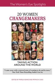 20 WOMEN CHANGEMAKERS by Pamela Burke