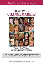 20 WOMEN CHANGEMAKERS by Pamela Burke