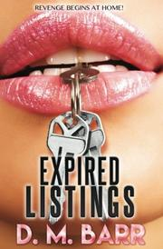 Expired Listings by D.M. Barr