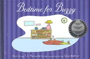 Bedtime for Buzzy by T.J. Hackworth