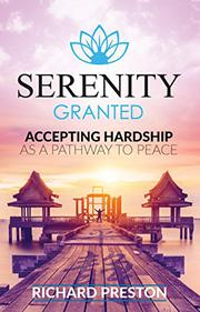 SERENITY GRANTED by Richard Preston
