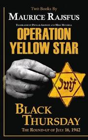 OPERATION YELLOW STAR / BLACK THURSDAY by Maurice  Rajsfus