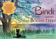BINDI AND THE BODHI TREE by Ramakrishna Michaels