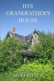 HIS GRANDFATHER'S HOUSE Cover
