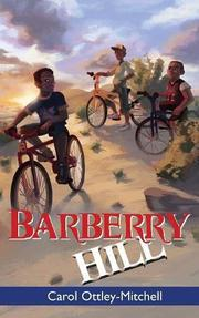 BARBERRY HILL by Carol Ottley-Mitchell