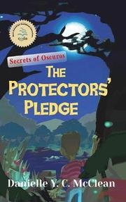 THE PROTECTORS' PLEDGE by Danielle Y.C. McClean