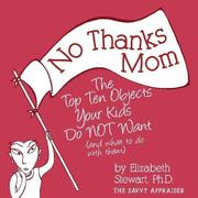 NO THANKS MOM by Elizabeth Stewart