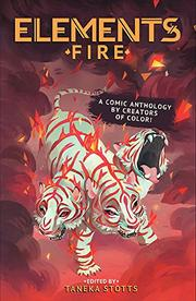 ELEMENTS: FIRE by Taneka Stotts