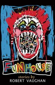 FUNHOUSE by Robert Vaughan