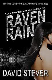 RAVEN RAIN by David  Stever