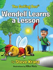 WENDELL LEARNS A LESSON by Steve Kranz