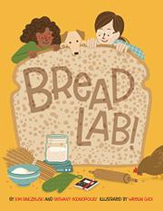 BREAD LAB! by Kim Binczewski