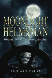 MOONLIGHT HELMSMAN by Richard Maule