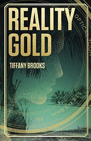 REALITY GOLD by Tiffany  Brooks