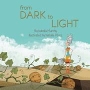 FROM DARK TO LIGHT by Isabella  Murphy