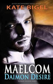 MAELCOM DAIMON DESIRE by Kate  Bigel