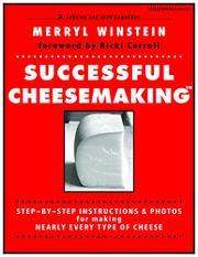 SUCCESSFUL CHEESEMAKING by Merryl Winstein
