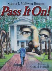 PASS IT ON! by Gerald Purnell