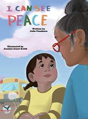 I CAN SEE PEACE by Julie D. Penshorn