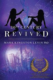 30TH CENTURY by Mark Kingston  Levin
