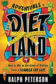 ADVENTURES IN DIETLAND by Ralph Peterson